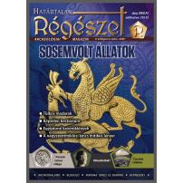 2020/4. Sosemvolt állatok : Határtalan régészet  2020/4.  Archeológiai magazin