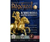 H.  A vas kora : Szkíták nyomában  : Határtalan régészet  2019/3.  Archeológiai magazin
