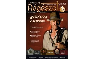 H. Régészek a moziban : Határtalan régészet  2019/2.  Archeológiai magazin