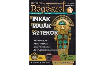 2021/2. : Inkák, maják aztékok  2021/2+.  Archeológiai magazin