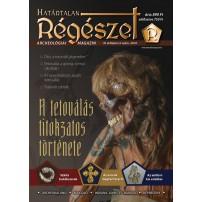A tetoválás titokzatos története : Határtalan régészet  2018. III/3. Régészeti ismeretterjesztő magazin